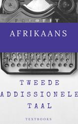 GR12 AFRIKAANS TWEEDE ADDISIONELE TAAL