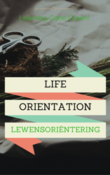 GRADE 8 LIFE ORIENTATION / LEWENSORIËNTERING