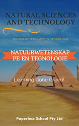 GR4 NATURAL SCIENCES AND TECHNOLOGY / NATUURWETENSKAPPE EN TEGNOLOGIE