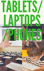 E-LEARNING TABLETS/LAPTOPS/PHONES
